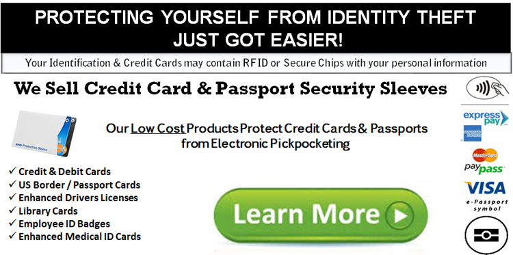We Sell Credit Card & Passport Security Sleeves